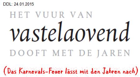 vastelaovend - Carnaval - Karneval - eine Narrenwelt