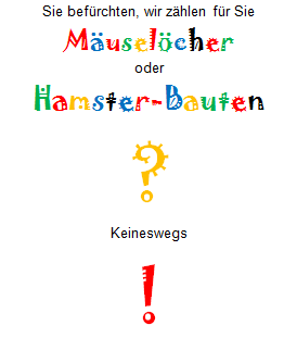 Text: ... Mäuselöcher ...